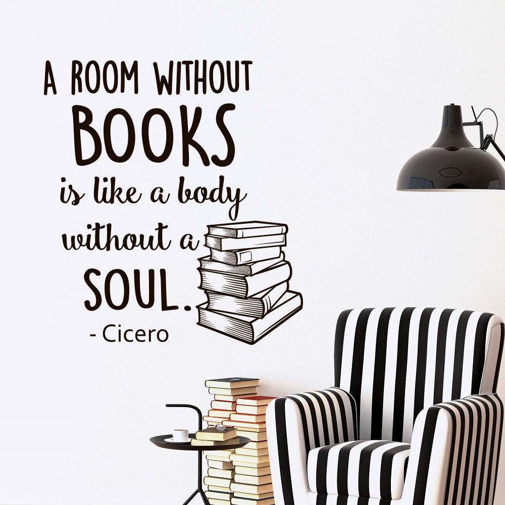 A Room Without Books... Wall Decal