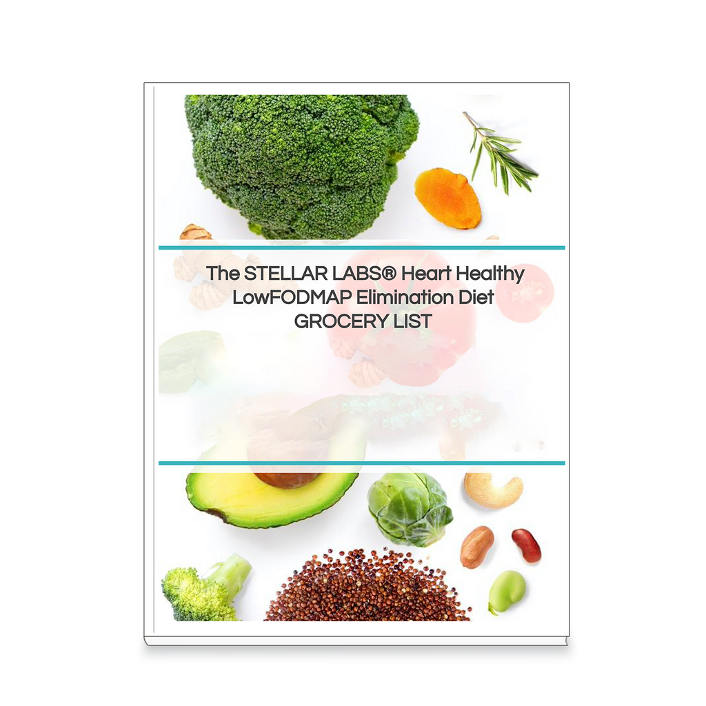 The STELLAR LABS® Heart Healthy LowFODMAP Elimination Diet GROCERY LIST