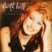 Faith Hill - It Matters To Me - Used CD - The CD Exchange