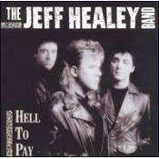 Jeff Healey - Hell To Pay - CD - The CD Exchange