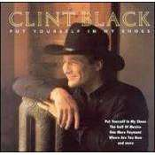 Clint Black - Put Yourself In My Shoes - CD - The CD Exchange