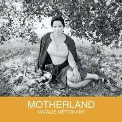 Natalie Merchant - Motherland - CD - The CD Exchange