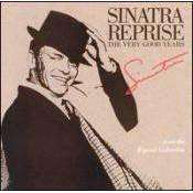 Frank Sinatra - Sinatra Reprise: The Very Good Years - CD - The CD Exchange