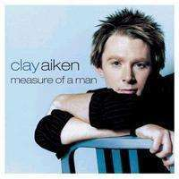 Clay Aiken - Measure Of A Man - CD - The CD Exchange