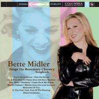 Midler, Bette | Sings The Rosemary Clooney Songbook,CD,The CD Exchange