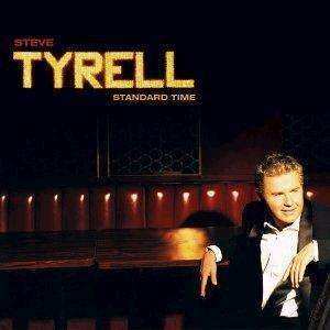 Tyrell, Steve | Standard Time,CD,The CD Exchange
