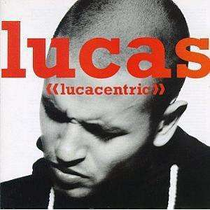 Lucas | Lucacentric,CD,The CD Exchange