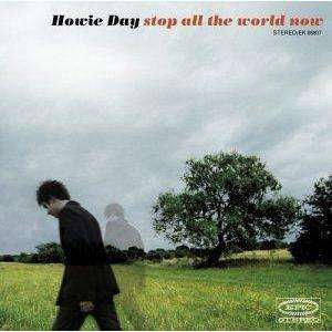 Day, Howie | Stop All The World Now - The CD Exchange