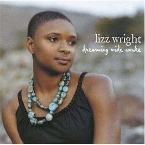 Wright, Lizz | Dreaming Wide Awake,CD,The CD Exchange