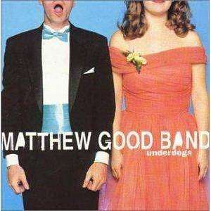 Matthew Good Band | Underdogs (import),CD,The CD Exchange