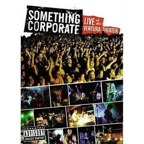 DVD | Something Corporate: Live At The Ventura Theater,Fullscreen,The CD Exchange