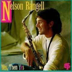Rangell, Nelson | Yes, Then Yes,CD,The CD Exchange