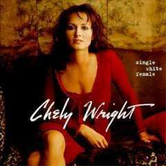 Wright, Chely | Single White Female,CD,The CD Exchange