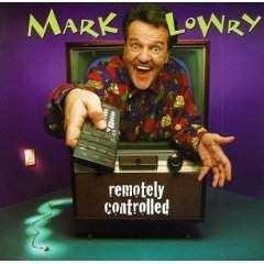 Lowry, Mark | Remotely Controlled,CD,The CD Exchange