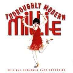 Soundtrack - Thoroughly Modern Millie (Original Broadway Cast) - CD - The CD Exchange