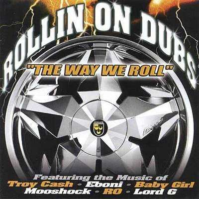 Various Artists | Rollin' On Dubs: The Way We Roll,CD,The CD Exchange