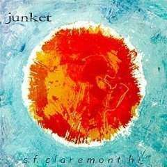 Junket | S.F. Claremont Hi,CD,The CD Exchange