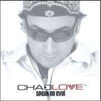Love, Chad | Speak No Evol,CD,The CD Exchange