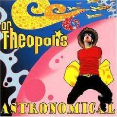 Dr. Theopolis | Astronomical,CD,The CD Exchange