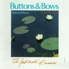 Buttons & Bows | The First Month Of Summer,CD,The CD Exchange