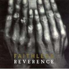 Faithless - Reverence - Used CD - The CD Exchange