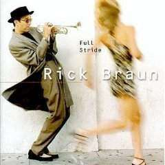 Braun, Rick | Full Stride,CD,The CD Exchange