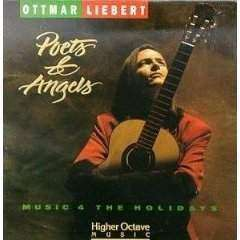 Ottmar Liebert - Poets & Angels: Music 4 The Holidays - CD - The CD Exchange