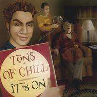Tons Of Chill | It's On,CD,The CD Exchange