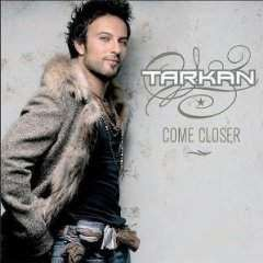 Tarkan | Come Closer,CD,The CD Exchange