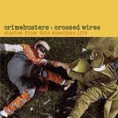 Various Artists - Crimebusters & Crossed Wires: Stories From This American Life (2CD) - The CD Exchange