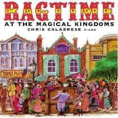 Calabrese, Chris | Ragtime At The Magical Kingdoms,CD,The CD Exchange
