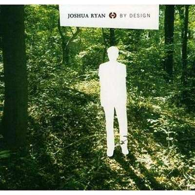 Ryan, Joshua | By Design - The CD Exchange
