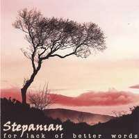 Stepanian | For Lack Of Better Words,CD,The CD Exchange