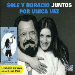 Sole Y Horiacio | Juntos Por Unica Vez,CD,The CD Exchange
