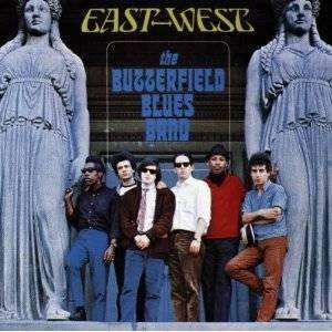 Butterfield Blues Band - East-West - CD - The CD Exchange