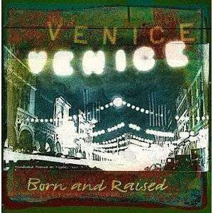 Venice | Born And Raised,CD,The CD Exchange