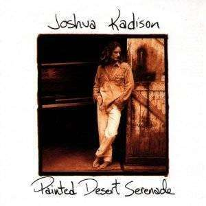 Joshua Kadison - Painted Desert Serenade - CD - The CD Exchange
