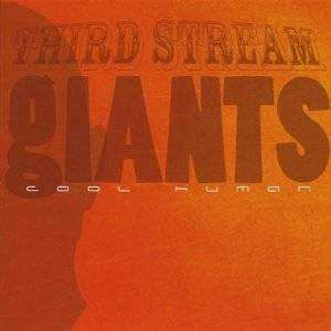 Third Stream Giants | Cool Human,CD,The CD Exchange