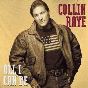 Collin Raye - All I Can Be - CD - The CD Exchange