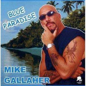 Gallaher, Mike | Blue Paradise,CD,The CD Exchange