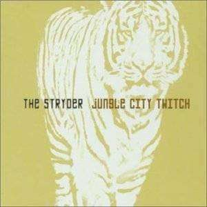 Stryder, The | Jungle City Twitch,CD,The CD Exchange