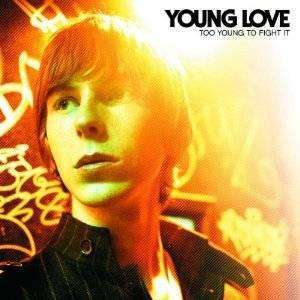 Young Love | Too Young To Fight It,CD,The CD Exchange