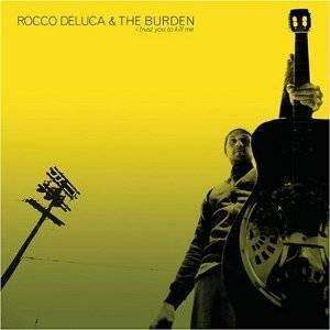 DeLuca, Rocco & The Burden | I Trust You To Kill Me,CD,The CD Exchange