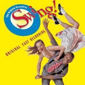Soundtrack | Swing! (Original Broadway Cast),CD,The CD Exchange