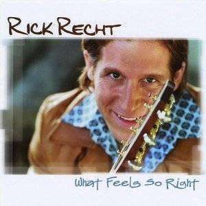 Recht, Rick | What Feels So Right,CD,The CD Exchange