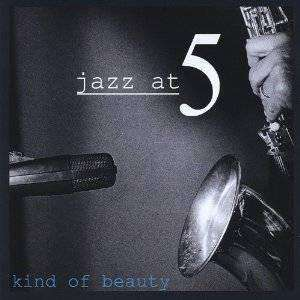 Jazz At Five | Kind Of Beauty,CD,The CD Exchange