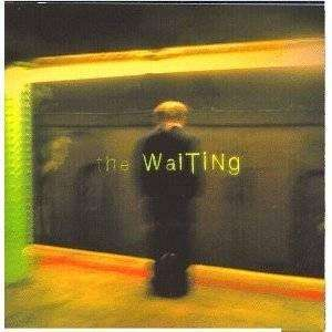 Waiting, The | The Waiting - The CD Exchange