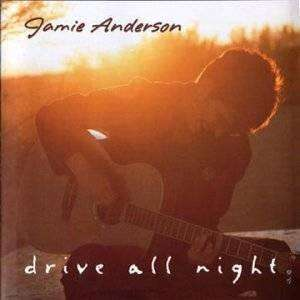Jamie Anderson - Drive All Night - CD - The CD Exchange