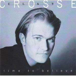 Crosse, Clay | Time To Believe,CD,The CD Exchange