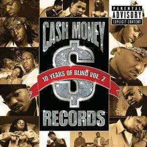 Various Artists | Cash Money Records: 10 Years Of Bling Vol.2,CD,The CD Exchange